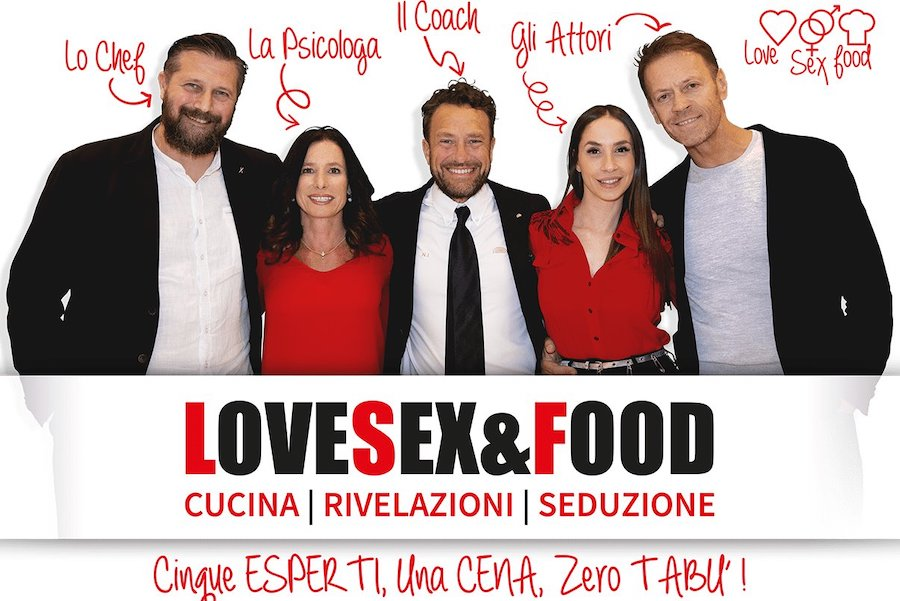 Love, sex & food: una serata all'insegna del divertimento e del buon cibo